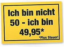 DankeDir! 50 Jahre Plus Steuern, Kunststoff Schild