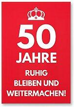 DankeDir! 50 Jahre, Ruhig Bleiben - Geschenk 50.