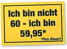 DankeDir! 60 Jahre Plus Steuern, Kunststoff Schild