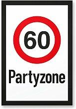 DankeDir! 60 Partyzone - Kunststoff Schild,