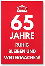 DankeDir! 65 Jahre, Ruhig bleiben - Geschenk 65.
