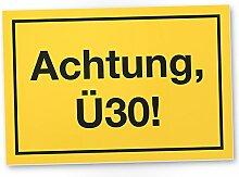 DankeDir! Achtung Ü30 Kunststoff Schild, Geschenk