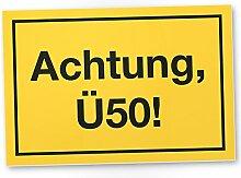 DankeDir! Achtung Ü50 Kunststoff Schild, Geschenk