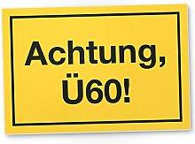DankeDir! Achtung Ü60 Kunststoff Schild, Geschenk