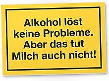 DankeDir! Alkohol Probleme, Kunststoff Schild mit