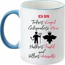 Deine Tasse - Teilzeit-Engel - Vollzeit-Verrückte - Kaffeetasse - Teetasse - Becher (Hellblau)