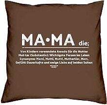 Dekokissen Kopfkissen zum Muttertag Motiv: Mama tolle Geschenkidee, Geburtstagsgeschenk Größe 40X40 cm Farbe:braun