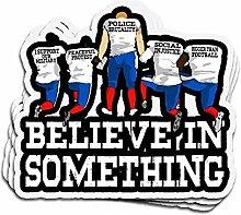 DKISEE 3 Stück Aufkleber Believe in Something