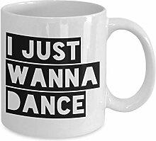 Dkisee Dance Kaffeetasse – I Just Wanna Dance