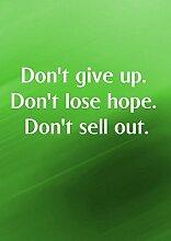 """Don'5 t Give Up. Don't Lose Hope. Don't motivierendem Sell Out """"Love Life"""" Belive Bestimmung Best Color Bilderrahmen für DIN A3, Poster-Prin"""