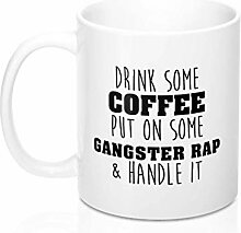 Drink some coffee put on some gangster rap and