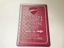Ducati parking only - Blechschild 20x30 cm Parkplatz Garage Carport Schild 3