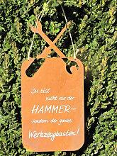 Edelrost Spruchschild Hammer