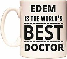 EDEM IS THE WORLD'S BEST DOCTOR Becher von