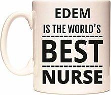 EDEM IS THE WORLD'S BEST NURSE Becher von