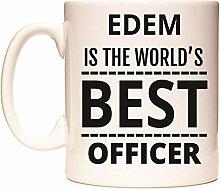 EDEM IS THE WORLD'S BEST OFFICER Becher von