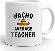 Egoa Kaffeebecher Lehrer Nacho Durchschnittlicher