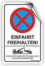 EINFAHRT FREIHALTEN - Parken verboten Schild /