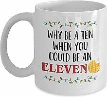 Elf Kaffeetasse - Warum eine Zehn sein, wenn Sie