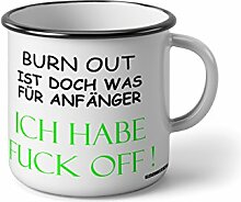 """Emaille Becher mit Schwarzem Rand M Burn out ist doch was für anfänger Ich habe Fuck off … """" Fotogeschenke Tassen Becher für Kaffee Tee Emaille"""