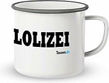 Emaille-Tasse mit Spruch - Lolizei - Lustige