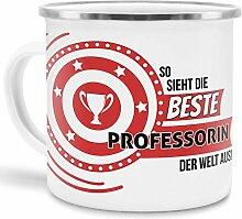 Emaille-Tasse mit SpruchSo Sieht Professorin der