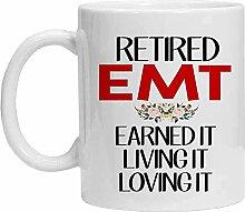 EMT Tasse – Retired EMT Earned It Living It