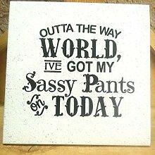 Evan332Eddie Sassy Pants Holzschild mit Zitat auf