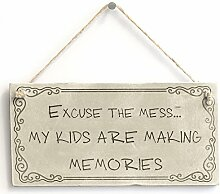 Excuse the mess... meine Kinder sind Making Memories–Handarbeit rustikal Schild