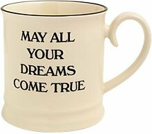 Fairmont and Main Quips and Quotes Becher May All Your Dreams, cremefarben