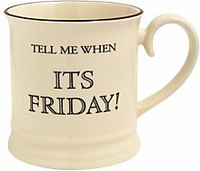 Fairmont and Main Quips and Quotes Becher,Tell Me When Its Friday, cremefarben