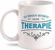 Fashionalarm Tasse Ich brauch keine Therapie -