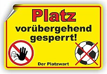 Fassbender-Druck SCHILDER Platz GESPERRT - Platz