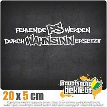 Fehlende PS werden durch... 20 x 5 cm JDM Decal Sticker Aufkleber Racing Die Cu