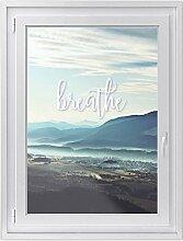 Fenster-Folie | Fenster-Bild - statisch haftende PVC Sticker | Glasdekor-Aufkleber Sticker für Fenster | einfach anzubringen - rückstandslos ablösbar | Fensterfolie 70 x 100 cm - Motiv Breathe