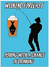 Fishing with A Chance of Drinking Tin Wall Sign