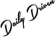 For Daily Driven JDM Aufkleber für Auto,