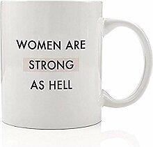 Frauen sind stark wie die Hölle Kaffee-Haferl