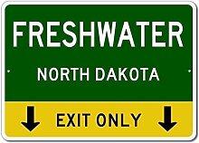 Freshwater North Dakota US This Exit Only Custom