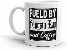 Fueled By Gangsta Rap and Coffee Funny Novelty