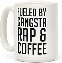 Fueled By Gangsta Rap & Coffee White 11 Ounce
