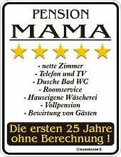 "Fun-Schild "" Pension Mama !!!"