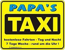 Fun Schild - Papa's Taxi