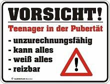 Fun Schild - Vorsicht Teenager in der Pubertä