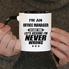 Funny Coffee Mug Im An Office Manager to Save Time