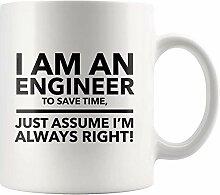 Funny Engineering Cup Ich bin Ingenieur Sparen Sie