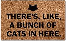Funny Fußmatte There 's, Wie, Ein Paar Katzen