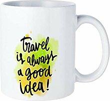 Funny White Coffee Mug, Travel Is Always A Good