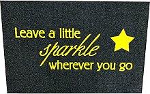 Fussmatte Leave a little sparkle STERN für innen