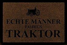 FUSSMATTE Schmutzmatte ECHTE MÄNNER FAHREN TRAKTOR Bauernhof Geschenk Mann Braun
